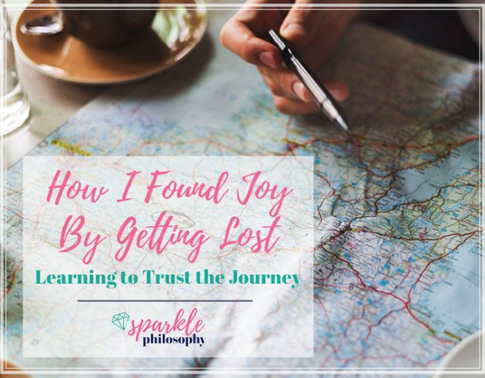 How I Found Joy by Getting Lost