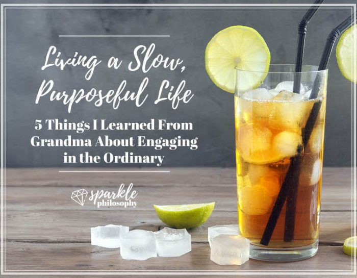Living a Slow, Purposeful Life